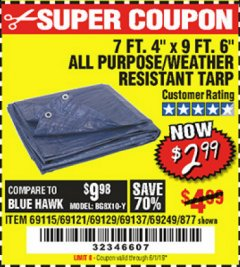 "Harbor Freight Coupon 7 FT. 4"" x 9 FT. 6"" ALL PURPOSE WEATHER RESISTANT TARP Lot No. 877/69115/69121/69129/69137/69249 Expired: 6/1/19 - $2.99"