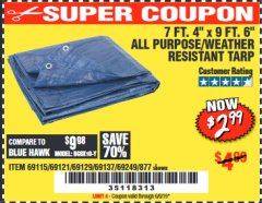 "Harbor Freight Coupon 7 FT. 4"" x 9 FT. 6"" ALL PURPOSE WEATHER RESISTANT TARP Lot No. 877/69115/69121/69129/69137/69249 Expired: 6/6/19 - $2.99"