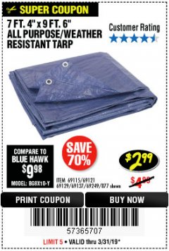 "Harbor Freight Coupon 7 FT. 4"" x 9 FT. 6"" ALL PURPOSE WEATHER RESISTANT TARP Lot No. 877/69115/69121/69129/69137/69249 Expired: 3/31/19 - $2.99"
