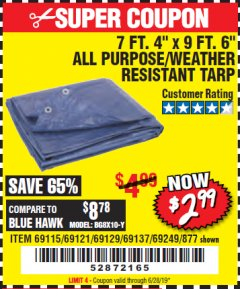 "Harbor Freight Coupon 7 FT. 4"" x 9 FT. 6"" ALL PURPOSE WEATHER RESISTANT TARP Lot No. 877/69115/69121/69129/69137/69249 Expired: 6/28/19 - $2.99"