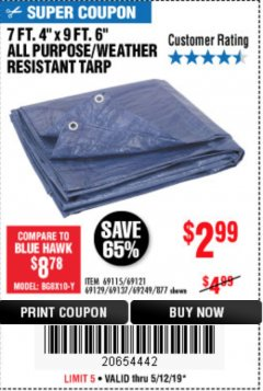 "Harbor Freight Coupon 7 FT. 4"" x 9 FT. 6"" ALL PURPOSE WEATHER RESISTANT TARP Lot No. 877/69115/69121/69129/69137/69249 Expired: 5/12/19 - $2.99"