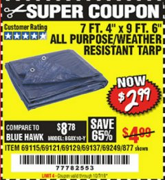 "Harbor Freight Coupon 7 FT. 4"" x 9 FT. 6"" ALL PURPOSE WEATHER RESISTANT TARP Lot No. 877/69115/69121/69129/69137/69249 Expired: 10/7/19 - $2.99"