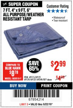 "Harbor Freight Coupon 7 FT. 4"" x 9 FT. 6"" ALL PURPOSE WEATHER RESISTANT TARP Lot No. 877/69115/69121/69129/69137/69249 Expired: 9/22/19 - $2.99"