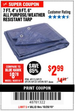 "Harbor Freight Coupon 7 FT. 4"" x 9 FT. 6"" ALL PURPOSE WEATHER RESISTANT TARP Lot No. 877/69115/69121/69129/69137/69249 Expired: 10/20/19 - $2.99"