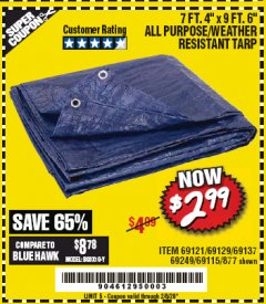 "Harbor Freight Coupon 7 FT. 4"" x 9 FT. 6"" ALL PURPOSE WEATHER RESISTANT TARP Lot No. 877/69115/69121/69129/69137/69249 Expired: 2/8/20 - $2.99"