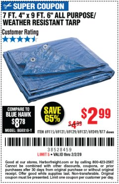 "Harbor Freight Coupon 7 FT. 4"" x 9 FT. 6"" ALL PURPOSE WEATHER RESISTANT TARP Lot No. 877/69115/69121/69129/69137/69249 Expired: 2/2/20 - $2.99"