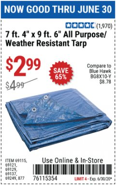 "Harbor Freight Coupon 7 FT. 4"" x 9 FT. 6"" ALL PURPOSE WEATHER RESISTANT TARP Lot No. 877/69115/69121/69129/69137/69249 Expired: 6/30/20 - $2.99"