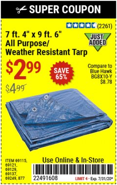 "Harbor Freight Coupon 7 FT. 4"" x 9 FT. 6"" ALL PURPOSE WEATHER RESISTANT TARP Lot No. 877/69115/69121/69129/69137/69249 Expired: 7/31/20 - $2.99"