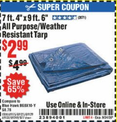 "Harbor Freight Coupon 7 FT. 4"" x 9 FT. 6"" ALL PURPOSE WEATHER RESISTANT TARP Lot No. 877/69115/69121/69129/69137/69249 Expired: 9/24/20 - $2.99"