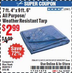"Harbor Freight Coupon 7 FT. 4"" x 9 FT. 6"" ALL PURPOSE WEATHER RESISTANT TARP Lot No. 877/69115/69121/69129/69137/69249 Expired: 10/19/20 - $2.99"