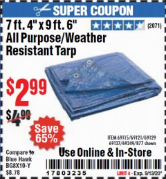 "Harbor Freight Coupon 7 FT. 4"" x 9 FT. 6"" ALL PURPOSE WEATHER RESISTANT TARP Lot No. 877/69115/69121/69129/69137/69249 Expired: 9/13/20 - $2.99"