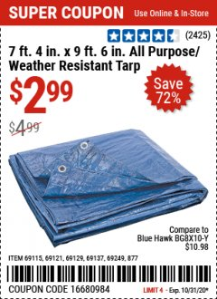 "Harbor Freight Coupon 7 FT. 4"" x 9 FT. 6"" ALL PURPOSE WEATHER RESISTANT TARP Lot No. 877/69115/69121/69129/69137/69249 Expired: 10/31/20 - $2.99"