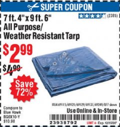 "Harbor Freight Coupon 7 FT. 4"" x 9 FT. 6"" ALL PURPOSE WEATHER RESISTANT TARP Lot No. 877/69115/69121/69129/69137/69249 Valid Thru: 12/3/20 - $2.99"