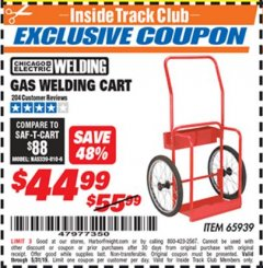 Harbor Freight ITC Coupon GAS WELDING CART Lot No. 65939 Dates Valid: 12/31/69 - 5/31/19 - $44.99