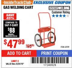 Harbor Freight ITC Coupon GAS WELDING CART Lot No. 65939 Valid Thru: 9/24/19 - $47.99
