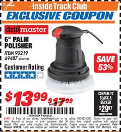 "Harbor Freight ITC Coupon 6"" PALM POLISHER Lot No. 69487/90219 Expired: 6/30/18 - $13.99"