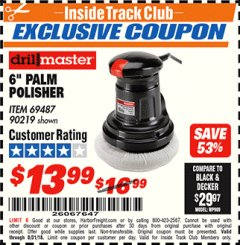 "Harbor Freight ITC Coupon 6"" PALM POLISHER Lot No. 69487/90219 Expired: 8/31/18 - $13.99"