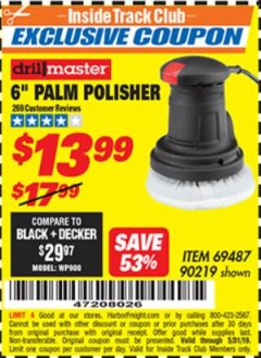 "Harbor Freight ITC Coupon 6"" PALM POLISHER Lot No. 69487/90219 Expired: 5/31/19 - $13.99"