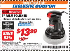 "Harbor Freight ITC Coupon 6"" PALM POLISHER Lot No. 69487/90219 Valid Thru: 8/31/19 - $13.99"