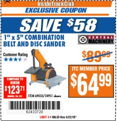 "Harbor Freight ITC Coupon 1"" X 5"" COMBINATION BELT AND DISC SANDER Lot No. 69033/34951 Expired: 5/22/18 - $64.99"