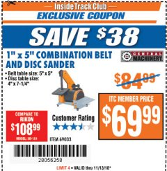 "Harbor Freight ITC Coupon 1"" X 5"" COMBINATION BELT AND DISC SANDER Lot No. 69033/34951 Expired: 11/13/18 - $69.99"