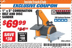 "Harbor Freight ITC Coupon 1"" X 5"" COMBINATION BELT AND DISC SANDER Lot No. 69033/34951 Valid Thru: 2/28/19 - $69.99"