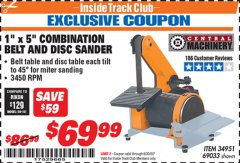 "Harbor Freight ITC Coupon 1"" X 5"" COMBINATION BELT AND DISC SANDER Lot No. 34951/69033 Dates Valid: 12/31/69 - 6/30/20 - $69.99"