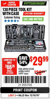 Harbor Freight Coupon 130 PIECE TOOL KIT WITH CASE Lot No. 68998/69331/63091/63248/64263 Expired: 12/16/18 - $29.99