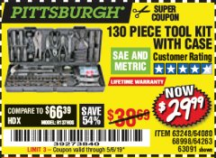 Harbor Freight Coupon 130 PIECE TOOL KIT WITH CASE Lot No. 68998/69331/63091/63248/64263 Valid Thru: 5/6/19 - $29.99