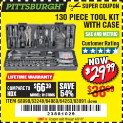 Harbor Freight Coupon 130 PIECE TOOL KIT WITH CASE Lot No. 68998/69331/63091/63248/64263 Expired: 4/9/19 - $29.99