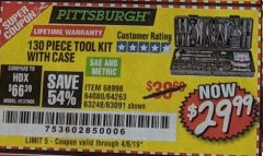 Harbor Freight Coupon 130 PIECE TOOL KIT WITH CASE Lot No. 68998/69331/63091/63248/64263 Expired: 4/6/19 - $29.99