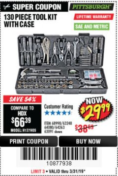 Harbor Freight Coupon 130 PIECE TOOL KIT WITH CASE Lot No. 68998/69331/63091/63248/64263 Expired: 3/31/19 - $29.99