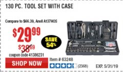 Harbor Freight Coupon 130 PIECE TOOL KIT WITH CASE Lot No. 68998/69331/63091/63248/64263 Expired: 5/31/19 - $29.99