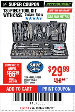 Harbor Freight Coupon 130 PIECE TOOL KIT WITH CASE Lot No. 68998/69331/63091/63248/64263 Expired: 6/16/19 - $29.99