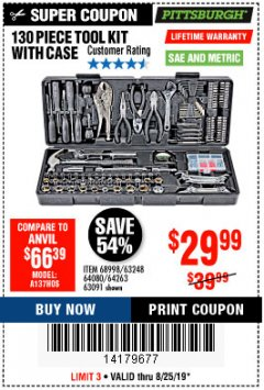 Harbor Freight Coupon 130 PIECE TOOL KIT WITH CASE Lot No. 68998/69331/63091/63248/64263 Expired: 8/25/19 - $29.99