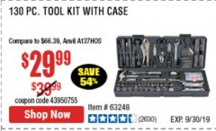 Harbor Freight Coupon 130 PIECE TOOL KIT WITH CASE Lot No. 68998/69331/63091/63248/64263 Expired: 9/19/19 - $29.99
