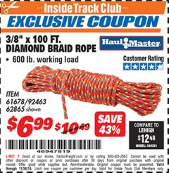 "Harbor Freight ITC Coupon 3/8"" X 100 FT DIAMOND BRAID ROPE Lot No. 61678/62865/92463 Expired: 11/30/18 - $6.99"