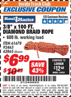 "Harbor Freight ITC Coupon 3/8"" X 100 FT DIAMOND BRAID ROPE Lot No. 61678/62865/92463 Expired: 3/31/19 - $6.99"