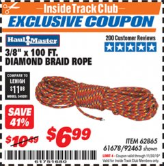 "Harbor Freight ITC Coupon 3/8"" X 100 FT DIAMOND BRAID ROPE Lot No. 61678/62865/92463 Expired: 11/30/19 - $6.99"