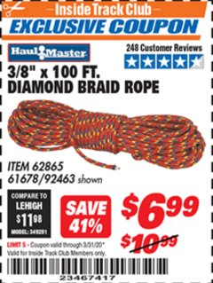 "Harbor Freight ITC Coupon 3/8"" X 100 FT DIAMOND BRAID ROPE Lot No. 61678/62865/92463 Expired: 3/31/20 - $6.99"