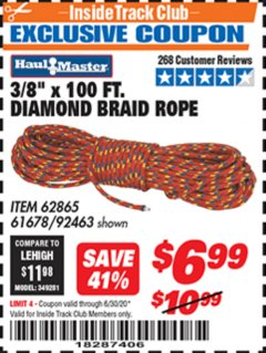 "Harbor Freight ITC Coupon 3/8"" X 100 FT DIAMOND BRAID ROPE Lot No. 61678/62865/92463 Valid Thru: 6/30/20 - $6.99"