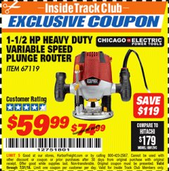 Harbor Freight ITC Coupon 1.5 HP HEAVY DUTY VARIABLE SPEED PLUNGE ROUTER Lot No. 67119 Expired: 7/31/18 - $59.99