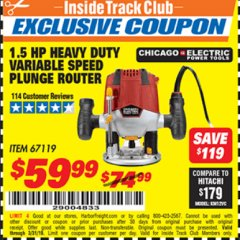 Harbor Freight ITC Coupon 1.5 HP HEAVY DUTY VARIABLE SPEED PLUNGE ROUTER Lot No. 67119 Expired: 3/31/19 - $59.99