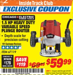 Harbor Freight ITC Coupon 1.5 HP HEAVY DUTY VARIABLE SPEED PLUNGE ROUTER Lot No. 67119 Expired: 3/31/20 - $59.99