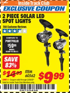 Harbor Freight ITC Coupon 2 PIECE SOLAR LED SPOT LIGHTS Lot No. 60562 Expired: 2/29/20 - $9.99