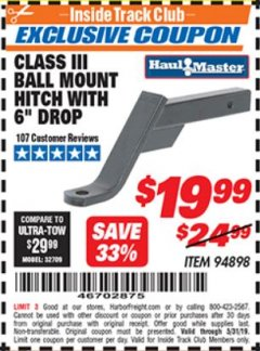 "Harbor Freight ITC Coupon CLASS III BALL MOUNT HITCH WITH 6"" DROP Lot No. 94898 Dates Valid: 5/3/19 - 5/31/19 - $19.99"