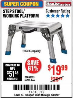 Harbor Freight Coupon STEP STOOL/WORKING PLATFORM Lot No. 66911/62515 Expired: 8/27/18 - $19.99