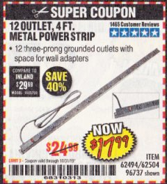 Harbor Freight Coupon 12 OUTLET 4 FT. METAL POWER STRIP Lot No. 96737 Expired: 10/31/19 - $17.99
