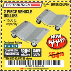 Harbor Freight Coupon 2 PIECE 1500 LB. CAPACITY VEHICLE WHEEL DOLLIES Lot No. 60343/67338 Expired: 8/6/18 - $0