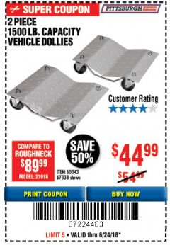Harbor Freight Coupon 2 PIECE 1500 LB. CAPACITY VEHICLE WHEEL DOLLIES Lot No. 60343/67338 Expired: 6/24/18 - $44.99